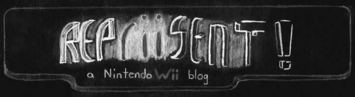 REPriiSENT! a Nintendo Wii blog