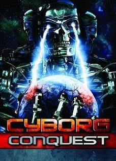 Cyborg Conquest affiche
