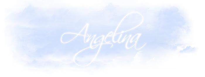 ~Angelina~