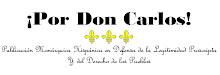¡Por Don Carlos!