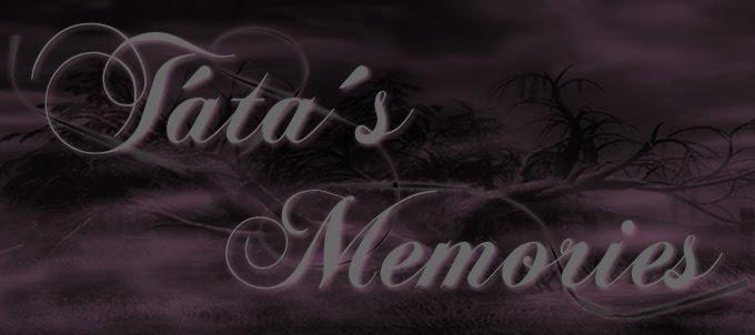 Táta´s Memories