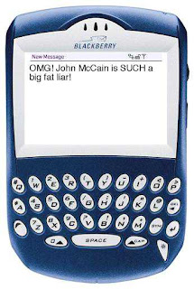 Blackberry with text 'OMG! John McCain is SUCH a big fat liar!'