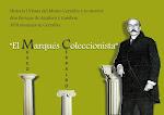 EL MARQUÉS COLECCIONISTA