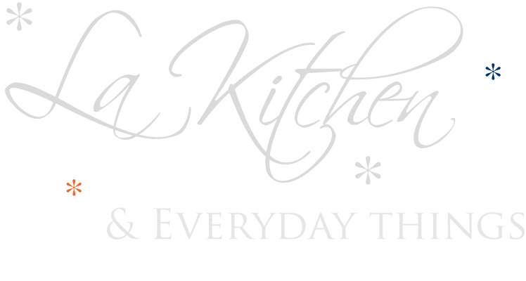 La Kitchen & Everyday Things