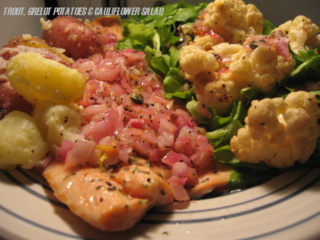 pink trout shallots grelot potatoes roasted cauliflower boston lettuce salad
