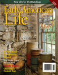 Early American Life Feb 2011 Issue