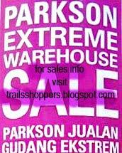 parkson extreme warehouse sale 2010 kota kinabalu sabah