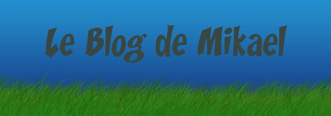Le Blog de Mikael