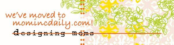 Designing Moms