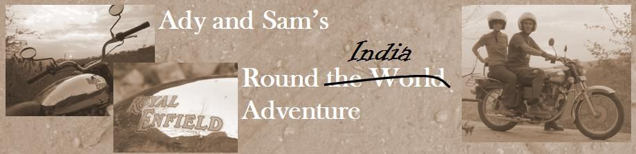 Ady and Sam's Round The World Adventure 2008/9