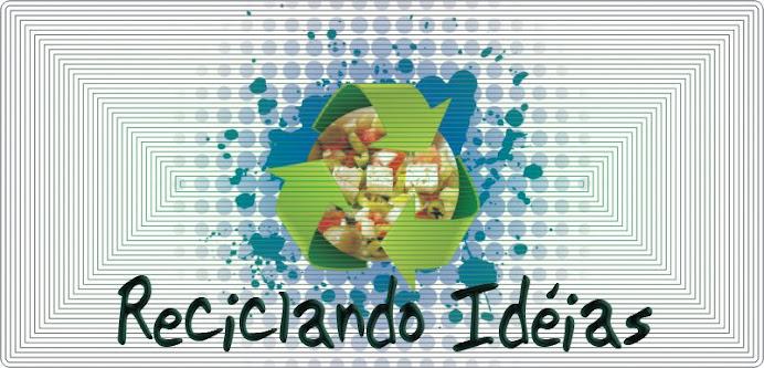 .Reciclando ideias.