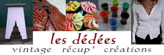 Les dedees : vintage, recup, creations