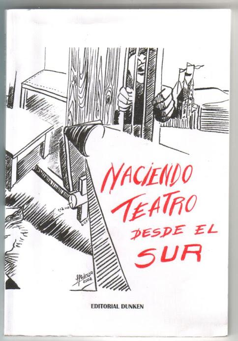 NACIENDO TEATRO DESDE EL SUR