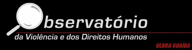 Observatório da Violência e dos Direitos Humanos - ULBRA Guaíba
