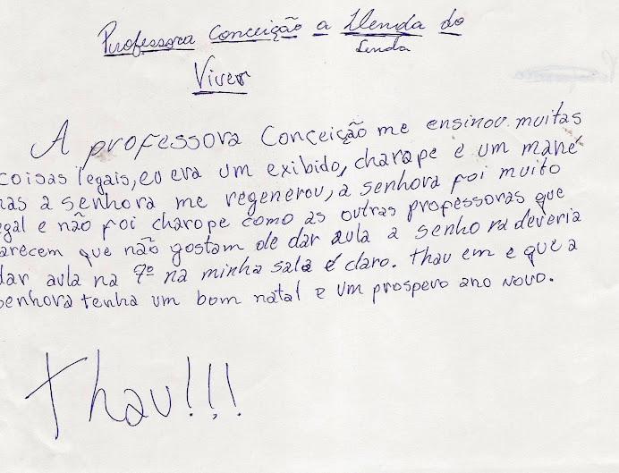 """""""Professora Conceição a lenda do meu viver"""""""