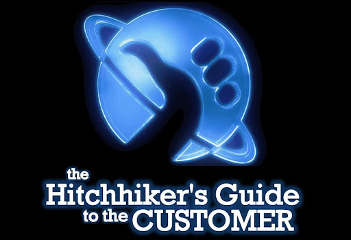 The Hitchhiker's Guide to the Customer