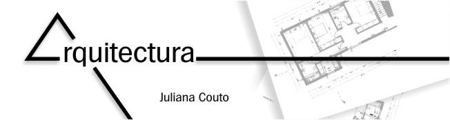 Arquitectura Juliana Couto