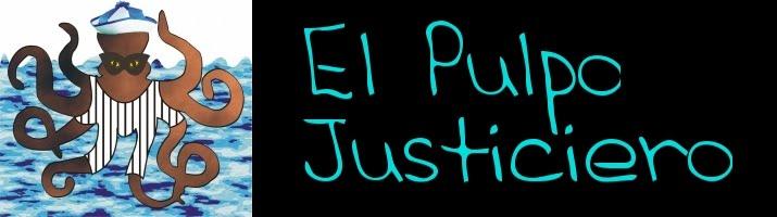El Pulpo Justiciero