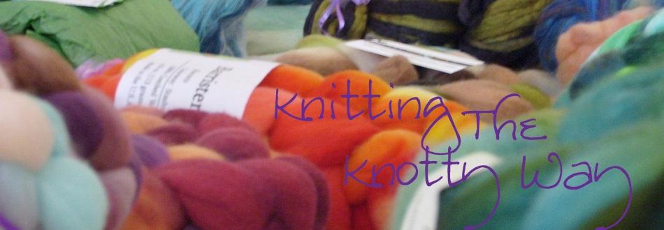 Knitting the Knotty Way