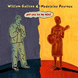 Madeleine Peyroux & William Galison - 2003 - Got You on My Mind