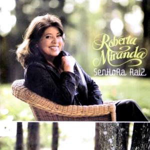 Cd Roberta Miranda - Senhora Raiz