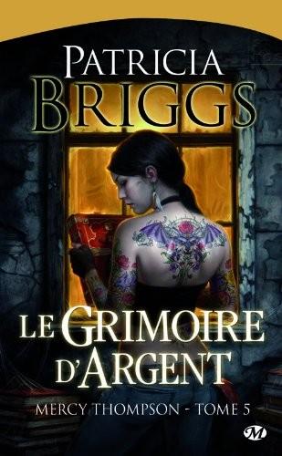 Mercy Thompson [Patricia Briggs] Le%2Bgrimoire%2Bd%2527argent