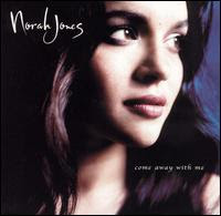 Norah Jones Come Away With Me Cover Image