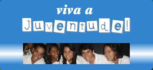 Viva A Juventude!