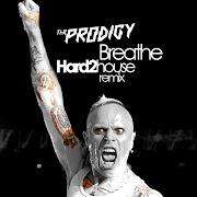 The ProdigyBreathe 2010 (Hard2House Bootleg Mix)