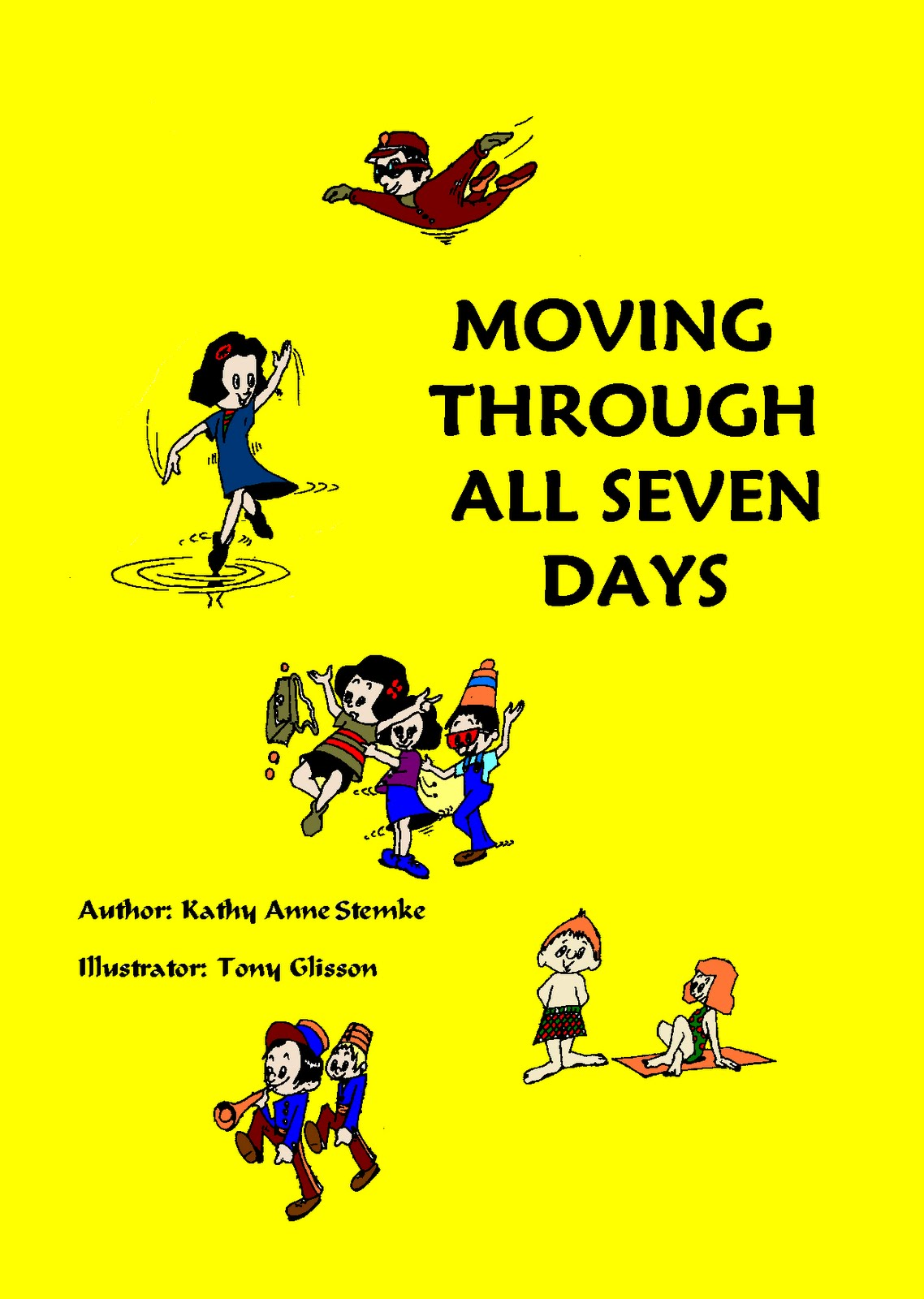 Writers On The Move: Kids Learn The Days Of The Week With Moving Through  All Seven Days