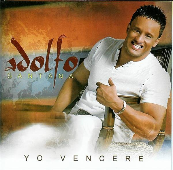 Adolfo Santana Yo Vencere
