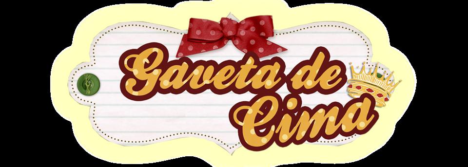 Gaveta de Cima