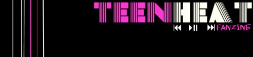 Teen Heat Fanzine
