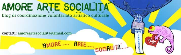 AMORE ARTE e SOCIALITA'