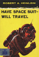 Cover image of the first edition of the novel titled Have Spacesuit - Will Travel by Robert A Heinlein