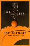 Cover image of the 1999 novel Half Life by Hal Clement