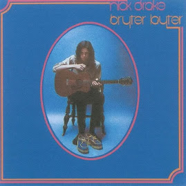 NICK DRAKE Bryter Lyter