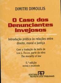 O CASO DOS DENUNCIANTES INVEJOSOS