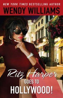 "WENDY WILLIAMS new book ""RITZ HARPER GOES TO HOLLYWOOD"""