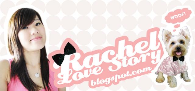 Rachel ♥ Story