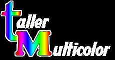 TALLER MULTICOLOR