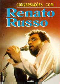 Conversações com Renato Russo - Renato Russo