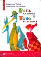 RAFA LA GARZA Y TOÑO EL ZORRO / Laurence Tichit