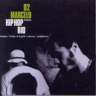 Marcelo D2 - Hip Hop Rio