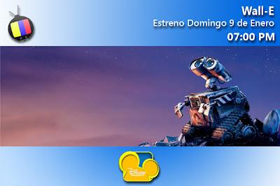 DOM 9/01: Wall-E, estreno en Disney Channel