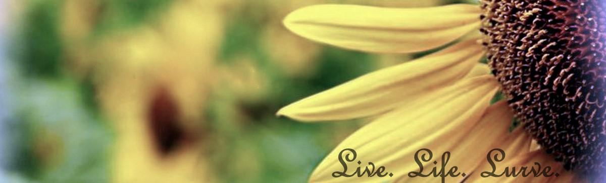 live. life. ❤.