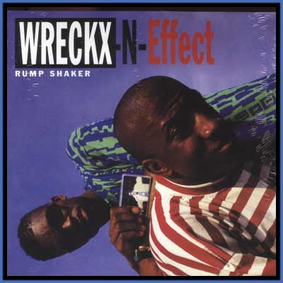 Wreckx N Effect. Wreckx In Effect &quot;Rump Shaker&quot;