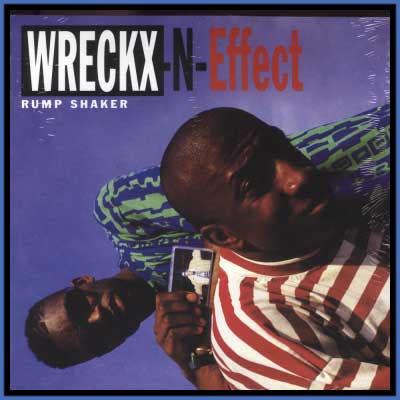 "Wreckx N Effect. Wreckx In Effect ""Rump Shaker"""
