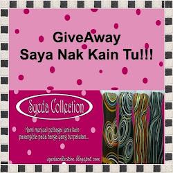 ~~Giveaway Saya Nak Kain Tu!!~~