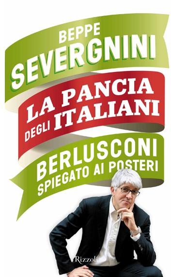Beppe Severgnini. La pancia degli italiani